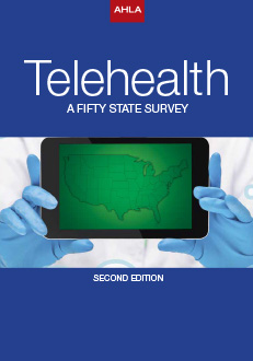 Telehealth A 50 State Survey, 2nd Edition (Electronic)