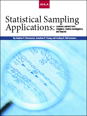 Statistical Sampling Applications: Lessons Learned from Litigation, Claims Investigation, and Beyond
