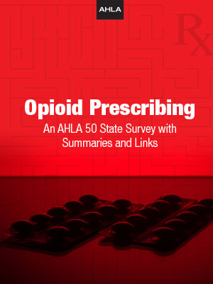 Opioid Prescribing: An AHLA 50 State Survey with Summaries and Links